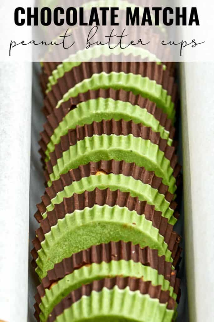 Stack of peanut butter cups that have green bottoms and chocolate tops and title text.